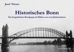 Historisches Bonn von Niesen,  Josef