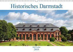 Historisches Darmstadt (Wandkalender 2019 DIN A3 quer)