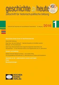Historisches Denken lernen im Geschichtsunterricht von Dieter,  Grupp, Hass,  Birger, Matthias,  Schwandt, Roland,  Wolf
