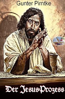 Historisches / Der Jesus-Prozess (Illustriert) von Pirntke,  Gunter