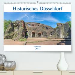 Historisches Düsseldorf (Premium, hochwertiger DIN A2 Wandkalender 2021, Kunstdruck in Hochglanz) von pixs:sell