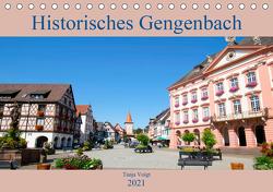 Historisches Gengenbach (Tischkalender 2021 DIN A5 quer) von Voigt,  Tanja