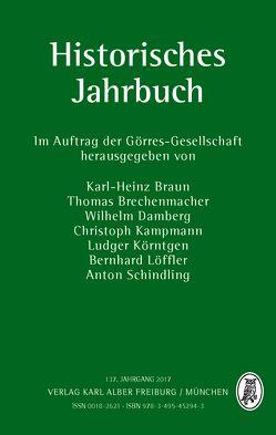 Historisches Jahrbuch von Braun,  Karl-Heinz, Brechenmacher,  Thomas, Damberg,  Wilhelm, Kampmann,  Christoph, Körntgen,  Ludger, Löffler,  Bernhard, Schindling,  Anton