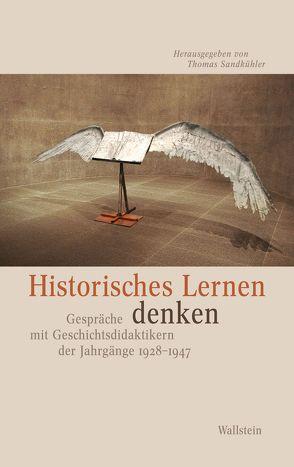 Historisches Lernen denken von Sandkühler,  Thomas