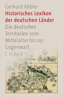 Historisches Lexikon der deutschen Länder von Köbler,  Gerhard