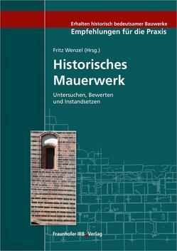 Historisches Mauerwerk. von Wenzel,  Fritz