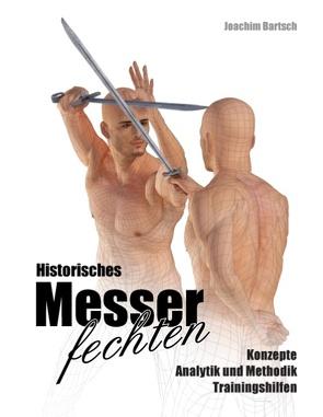 Historisches Messerfechten von Bartsch,  Joachim