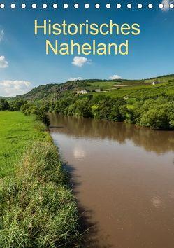 Historisches Naheland (Tischkalender 2019 DIN A5 hoch) von Hess,  Erhard