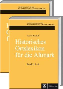 Historisches Ortslexikon für die Altmark von Rohrlach,  Peter P