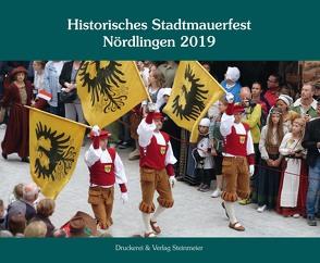 Historisches Stadtmauerfest 2019 von Sponsel,  Wilfried, Stadt Nördlingen