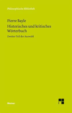 Historisches und kritisches Wörterbuch II von Bayle,  Pierre, Gawlick,  Günther, Kreimendahl,  Lothar