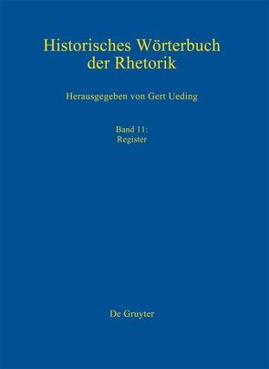 Historisches Wörterbuch der Rhetorik / Register von Kalivoda,  Gregor, Kazich,  Ole, Ueding,  Gert