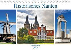Historisches Xanten (Tischkalender 2019 DIN A5 quer) von Michalzik,  Paul
