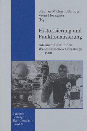Historisierung und Funktionalisierung von Hockenjos,  Vreni, Schröder,  Stephan M