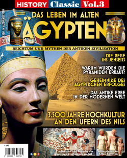 History Classics Vol. 3: DAS LEBEN IM ALTEN ÄGYPTEN von Buss,  Oliver
