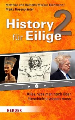 History für Eilige 2 von Dichmann,  Markus, Hellfeld,  Matthias von, Rosenplänter,  Meike