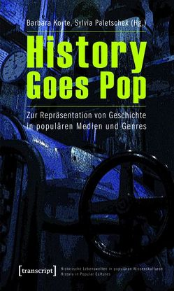 History Goes Pop von Korte,  Barbara, Paletschek,  Sylvia