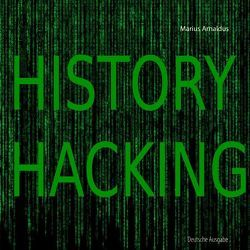 History Hacking von Arnaldus,  Marius