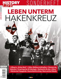 History Life Sonderheft: Leben unterm Hakenkreuz von Buss,  Oliver