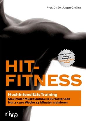 HIT-Fitness von Gießing,  Prof. Dr. Dr. Jürgen