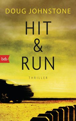 Hit & Run von Johnstone,  Doug, Prugger,  Liselotte