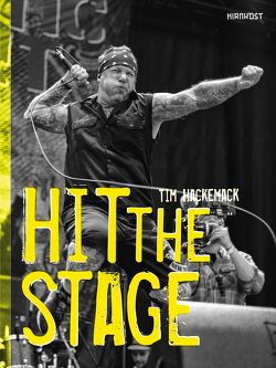HIT THE STAGE von Hackemack,  Tim