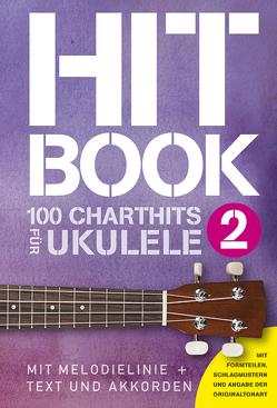 Hitbook 2 – 100 Charthits für Ukulele von Bosworth Edition