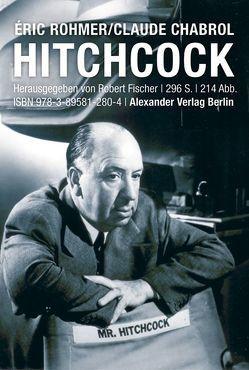 Hitchcock von Chabrol,  Claude, Fischer,  Robert, Rohmer,  Eric