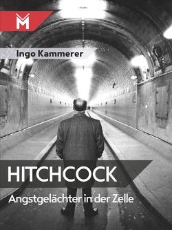 Hitchcock – Angstgelächter in der Zelle von Kammerer,  Ingo