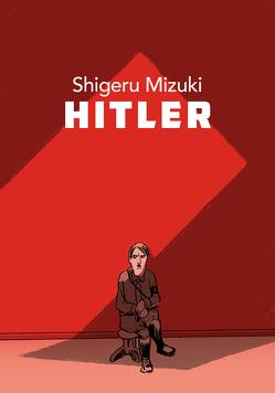 Hitler von Mizuki,  Shigeru, Ossa,  Jens