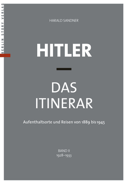 Hitler – Das Itinerar, Band II (Taschenbuch) von Sandner,  Harald
