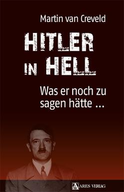 Hitler in Hell von van Creveld,  Martin, Wegner,  Nils