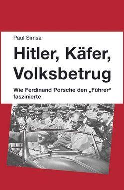 Hitler, Käfer, Volksbetrug von Simsa,  Paul
