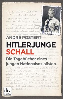 Hitlerjunge Schall von Postert,  André