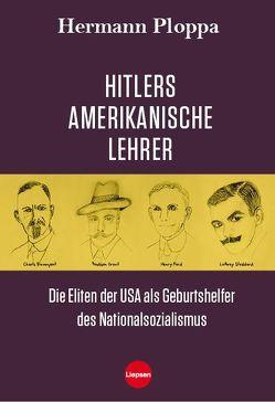 Hitlers amerikanische Lehrer von Ploppa,  Hermann