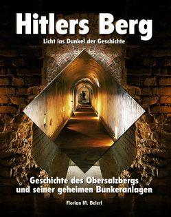Hitlers Berg – Licht ins Dunkel der Geschichte