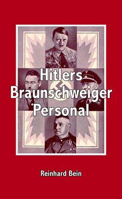 Hitlers Braunschweiger Personal von Bein,  Reinhard