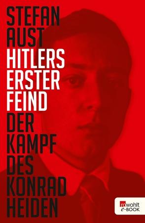 Hitlers erster Feind von Aust,  Stefan