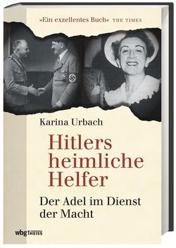 Hitlers heimliche Helfer von Hartz,  Cornelius, Urbach,  Karina
