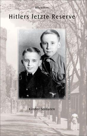 Hitlers letzte Reserve von Jenkins,  Billy