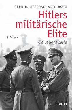 Hitlers militärische Elite von Ueberschär,  Gerd R