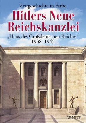 Hitlers Neue Reichskanzlei