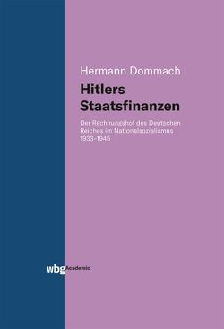 Hitlers Staatsfinanzen von Dommach,  Hermann