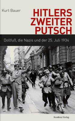Hitlers zweiter Putsch von Bauer,  Kurt