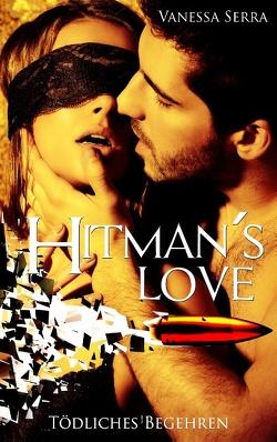Hitman's Love von Serra,  Vanessa