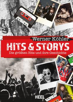 Hits & Storys von Köhler,  Werner