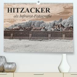 Hitzacker als Infrarot-Fotografie (Premium, hochwertiger DIN A2 Wandkalender 2020, Kunstdruck in Hochglanz) von Langenkamp,  Heike