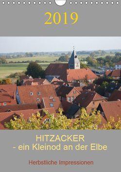 Hitzacker – ein Kleinod an der Elbe ! (Wandkalender 2019 DIN A4 hoch) von Arnold,  Siegfried