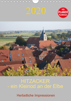 Hitzacker – ein Kleinod an der Elbe (Wandkalender 2020 DIN A4 hoch) von Arnold,  Siegfried