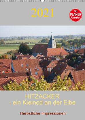 Hitzacker – ein Kleinod an der Elbe (Wandkalender 2021 DIN A2 hoch) von Arnold,  Siegfried